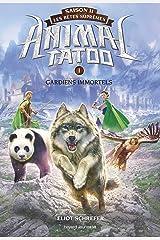 Animal Tatoo saison 2 - Les bêtes suprêmes, Tome 01: Gardiens immortels (French Edition) Kindle Edition
