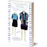 The Blouse and Skirt Handbook: Book 2 of the Stylish Upgrades Series find the hidden JOY in your wardrobe (Stylish Upgrade Series)