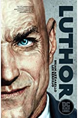Luthor (DC Black Label Edition) (Lex Luthor: Man of Steel) Kindle Edition