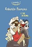 I 7 Re di Roma (I magnifici 7)