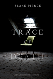 A Trace of Death (A Keri Locke Mystery-Book #1)