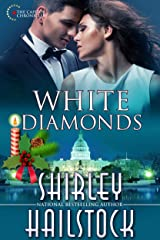 White Diamonds (Capitol Chronicles Book 2) Kindle Edition