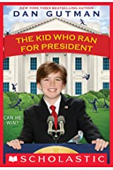 The Kid Who Ran For President Kindle Edition