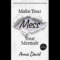 Make Your Mess Your Memoir (English Edition)