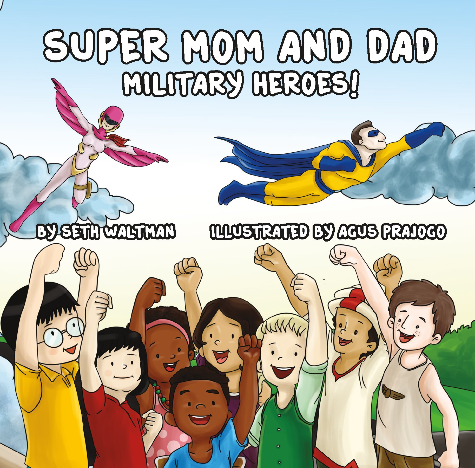 Read Online Super Mom and Dad: Military Heroes! pdf