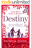 Destiny: heart-warming stories about love, family and friendship