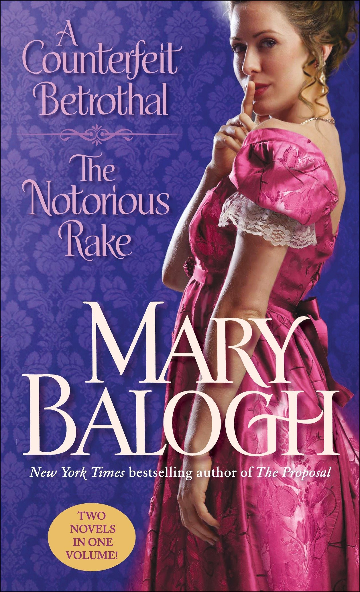 Download A Counterfeit Betrothal/The Notorious Rake: Two Novels in One Volume PDF