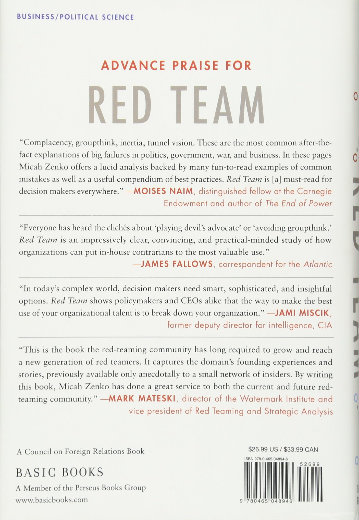 Red Team: How To Succeed By Thinking Like The Enemy: Micah Zenko:  9780465048946: Amazon: Books