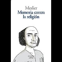 Memoria contra la religión (Los ilustrados nº 3)