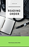 READING ORDER: MARK GREANEY: BOOKS IN ORDER AND CHECKLIST