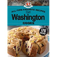 All-Time-Favorite Recipes from Washington Cooks (Regional Cooks)