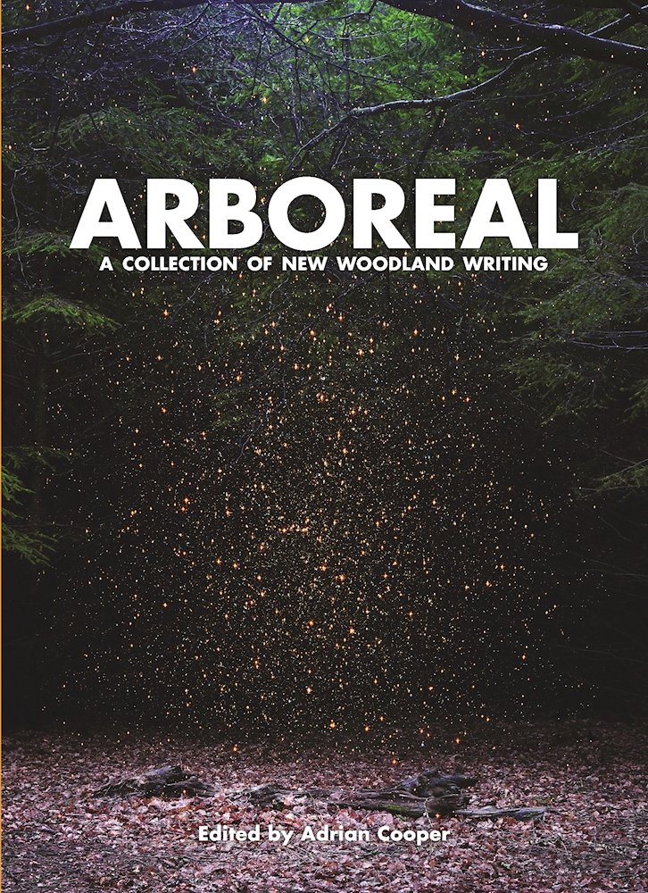 Arboreal  A Collection Of Words From The Woods