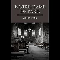 Notre-Dame de Paris (Annotée) (French Edition)