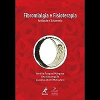 Fibromialgia e fisioterapia: Avaliação e tratamento