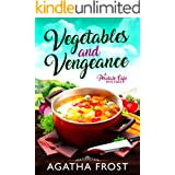 Vegetables and Vengeance (Peridale Cafe Cozy Mystery Book 17)
