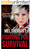 Fighting for Survival: A gripping psychological suspense drama (The Estate Series Book 3)