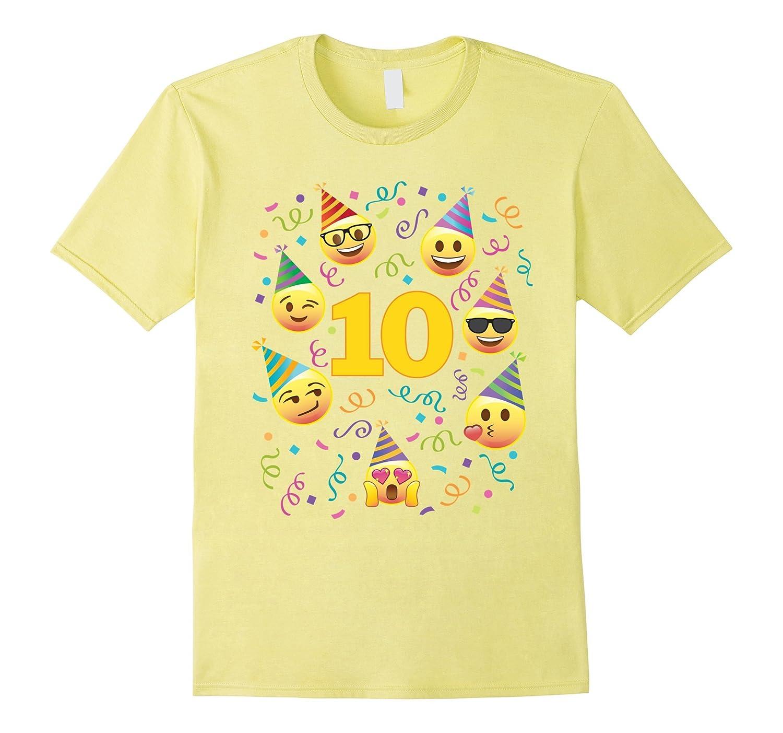 Emoji Birthday Shirt For 10 Ten Year Old Girl Boy Party Tee TD