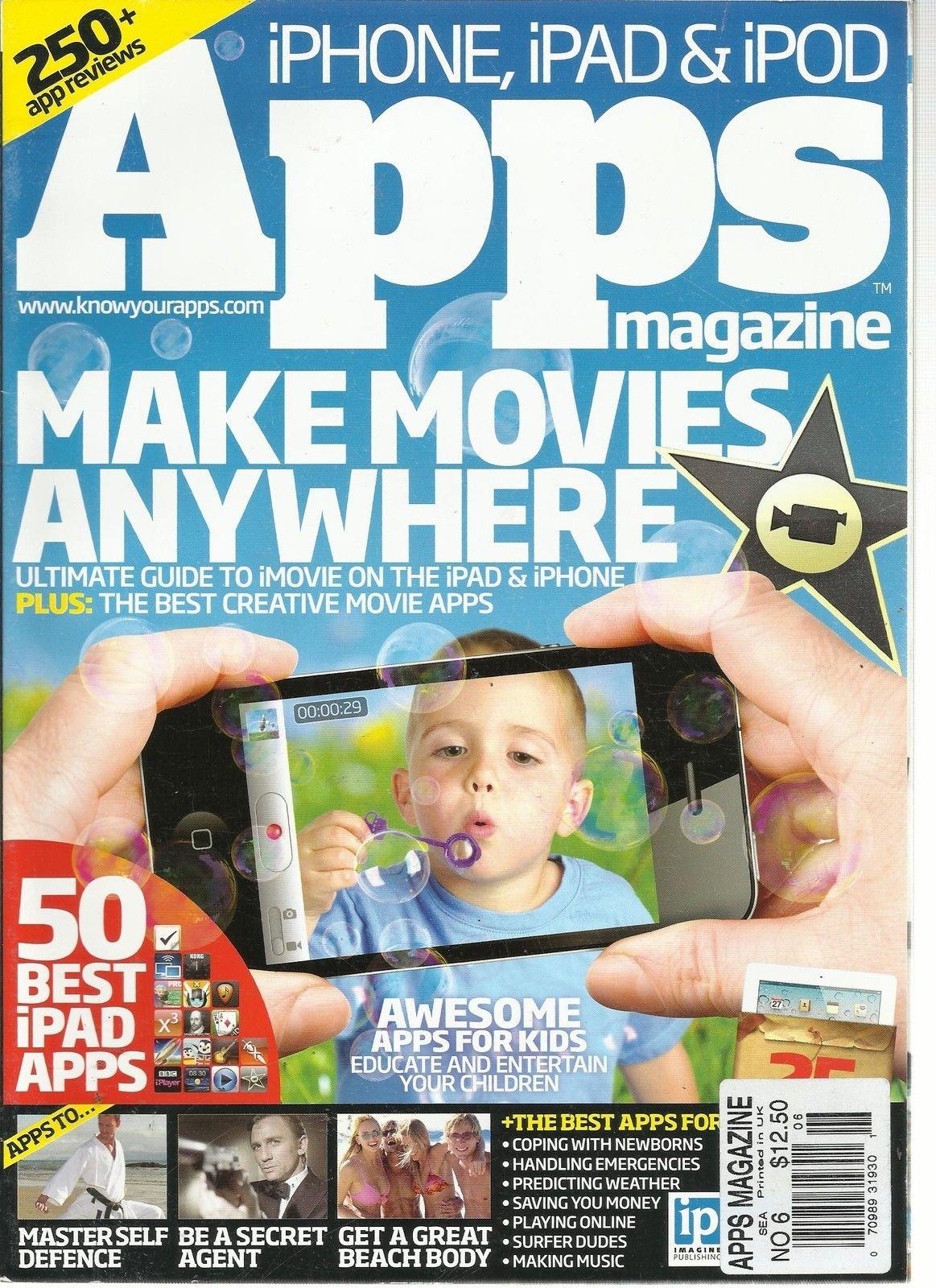 iPHONE, iPAD & iPOD APPS MAGAZINE, NO.6 (MAKE MOVIE ANY WHERE) 250 APP REVIEWS