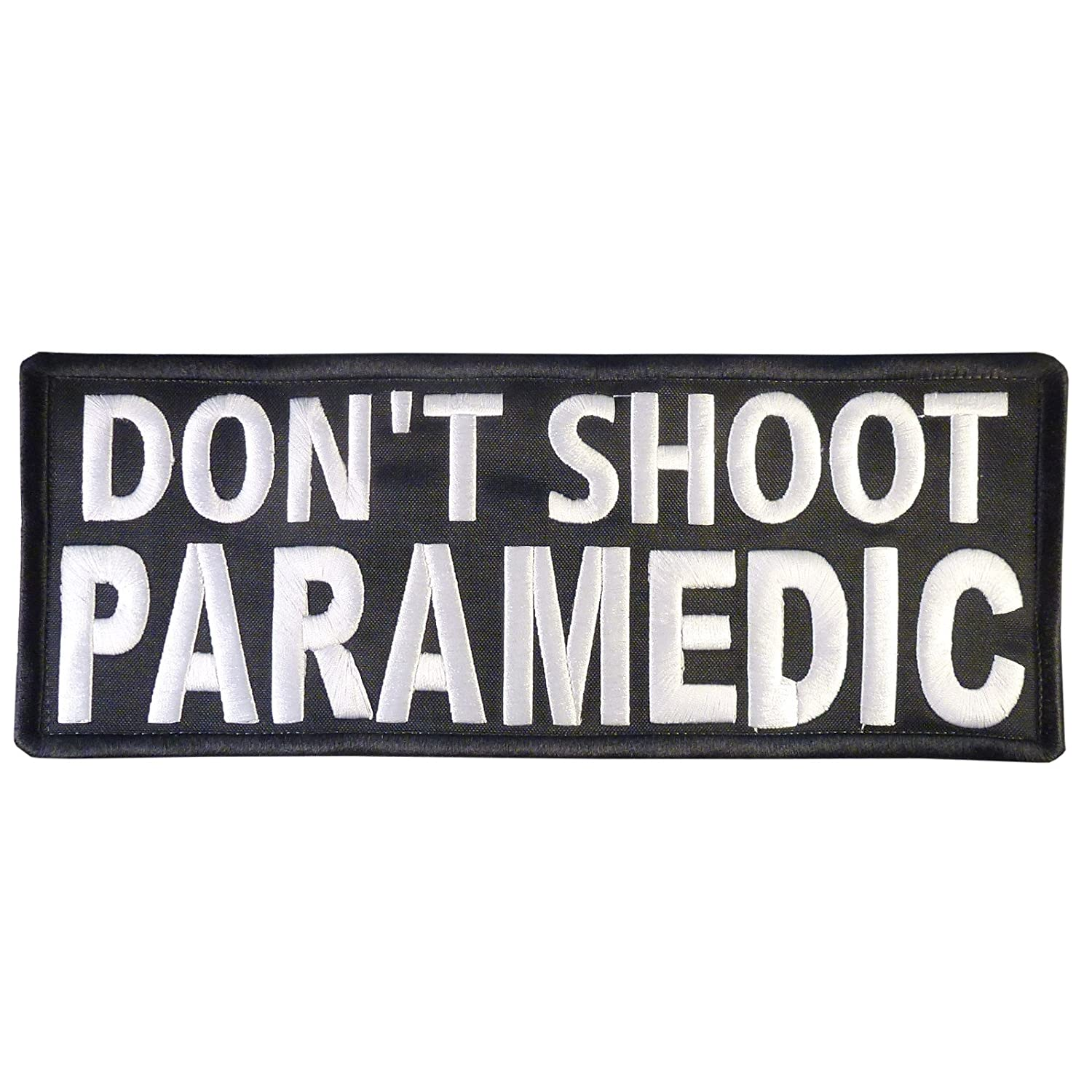 DONT SHOOT PARAMEDIC Big XL 10x4 inch EMT EMS MEDIC Embroidered Nylon Touch Fastener Patch