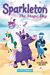Sparkleton #1: The Magic Day (HarperChapters) Kindle Edition