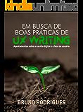 Em busca de boas práticas de UX Writing (Portuguese Edition)