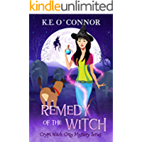 Remedy of the Witch (Crypt Witch Cozy Mystery Series Book 10)