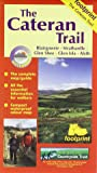 The Cateran Trail: Blairgowrie - Glenshee - Alyth (Footprint Map & Guide)