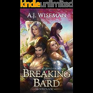 Breaking Bard 1 - Serenade (Chronicles of Rithmarck): A LitRPG Adventure