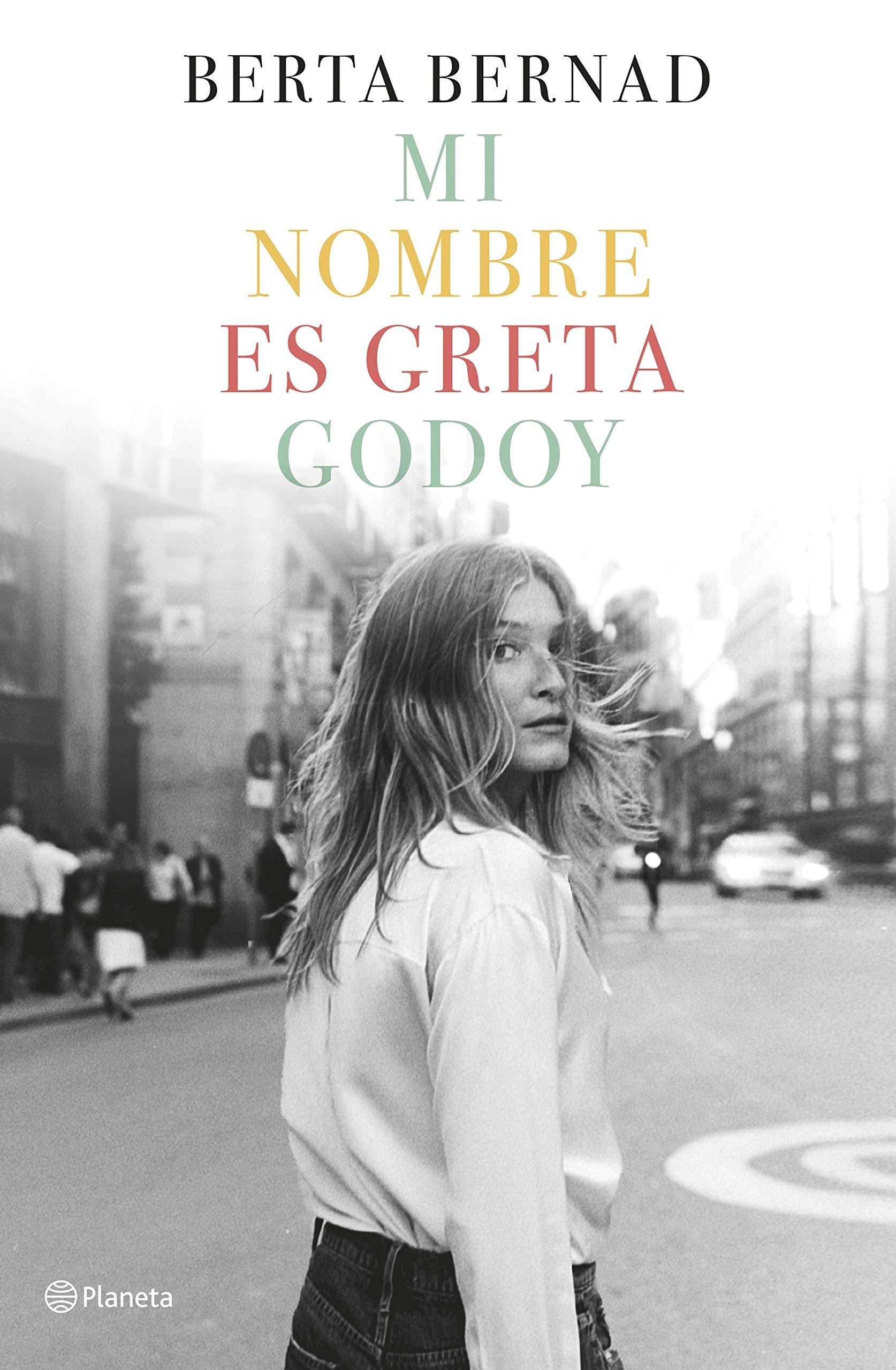 Mi nombre es Greta Godoy ((Fuera de colección))