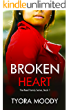 Broken Heart: A Novella (The Reed Family Book 1)