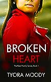 Broken Heart: A Novella (The Reed Family Book 1)