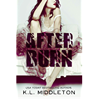 After Burn  (High School Bully Romance)