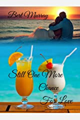 Still One More Chance For Love: May-December Romantic Suspense In The Hamptons Kindle Edition