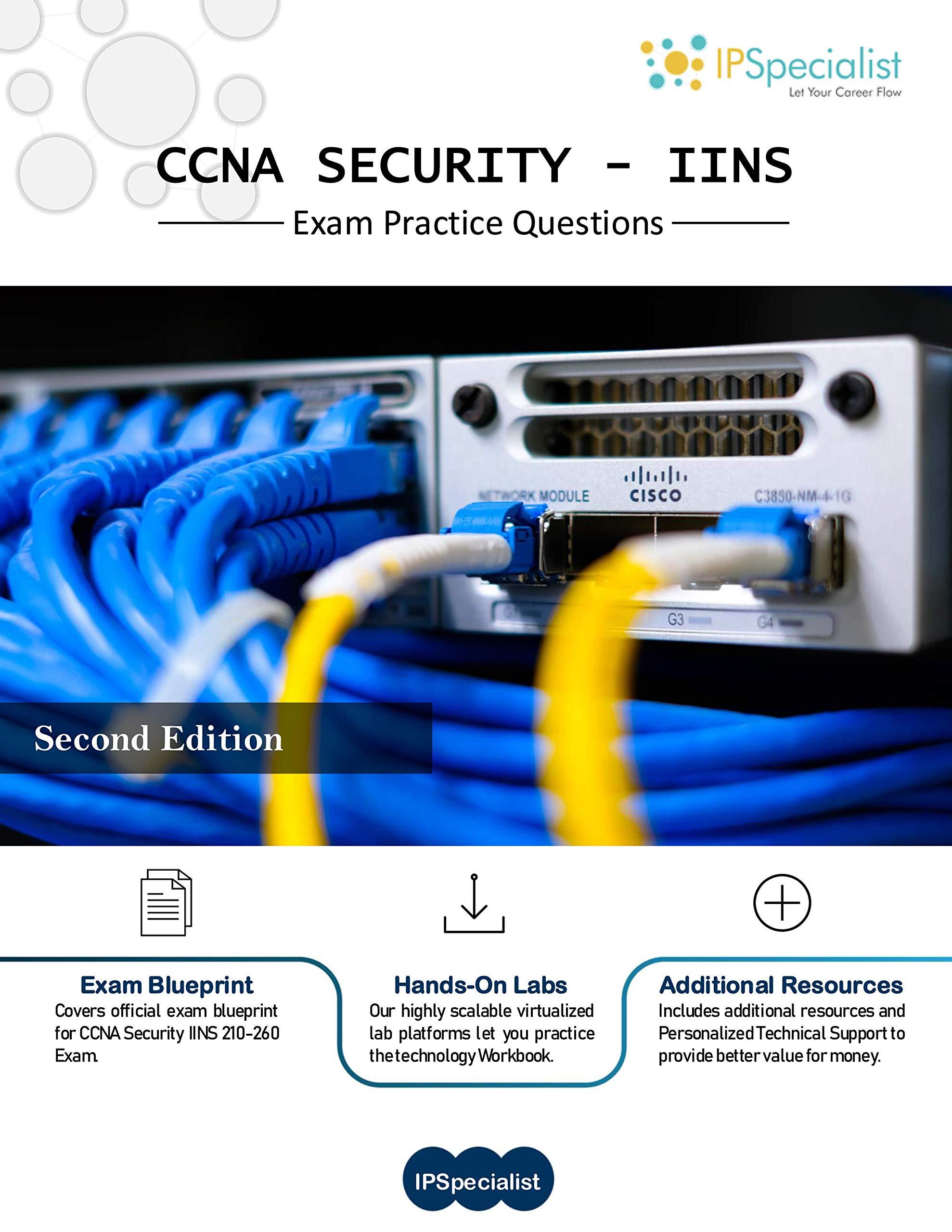 CCNA Security (IINS 210-260) Exam Practice Questions: 350+ Exam Questions