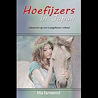 Hoefijzers in Japan: Gebaseerd op een waargebeurd verhaal