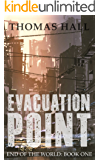 Evacuation Point (End of the World Book 1)