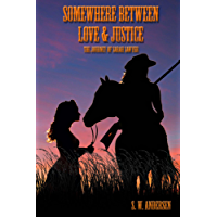 Somewhere Between Love and Justice: The Journey of Sarah Sawyer