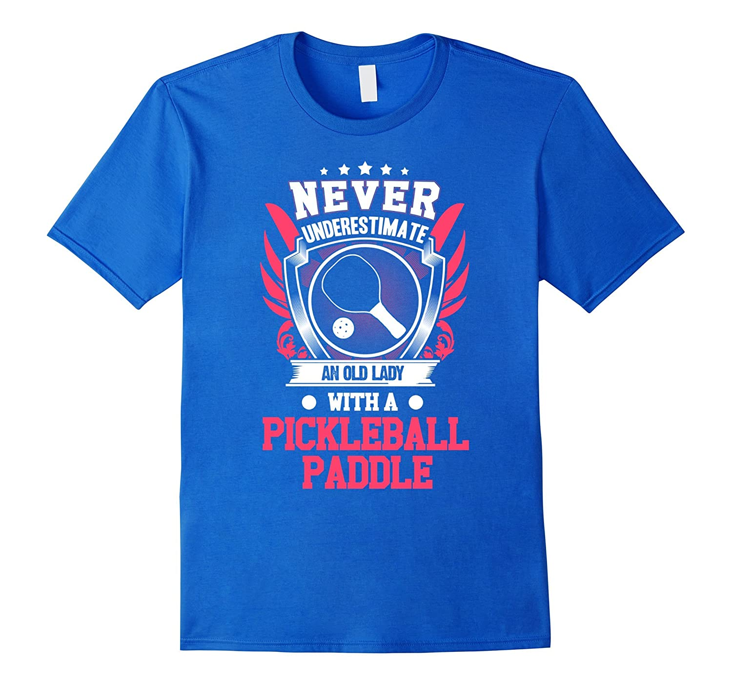 Never Underestimate Old Lady With Pickleball Paddle T-shirts-BN