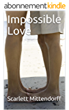 Impossible Love (English Edition)