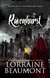Ravenhurst Vol. 1 (A Time Travel Romance) (Ravenhurst Trilogy, Book One) Reader's Choice Edition 2018