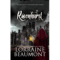 Ravenhurst Vol. 1 (A Time Travel Romance) (Ravenhurst Trilogy, Book One) Reader's Choice Edition 2018