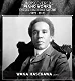 Undiscovered Piano Works