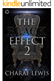 The Black Effect 2