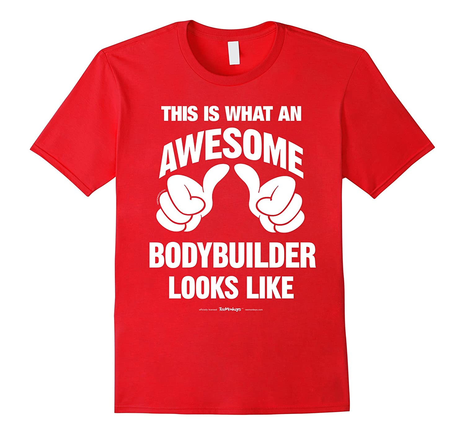 This Is What An Awesome Bodybuilder Looks Like Funny T-Shirt-TD