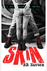 Skin (44 Chapters Book 1) Kindle Edition