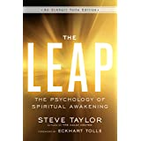 The Leap: The Psychology of Spiritual Awakening (An Eckhart Tolle Edition)