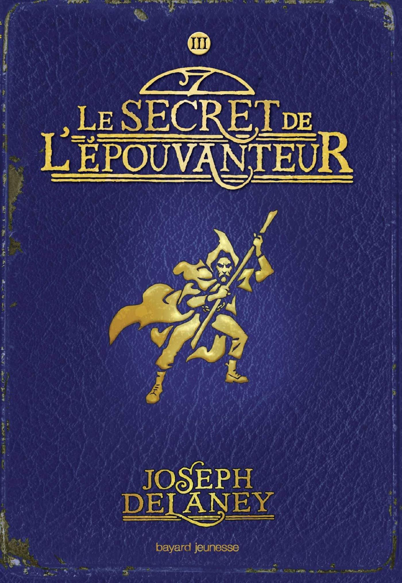 L'Épouvanteur poche, Tome 03: Le secret de l'épouvanteur por Joseph Delaney