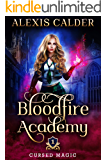 Bloodfire Academy: Cursed Magic