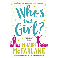 Who's That Girl?: A laugh-out-loud sparky romcom!