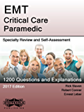 EMT Critical Care Paramedic: Specialty Review and Self-Assessment (StatPearls Review Series Book 25)